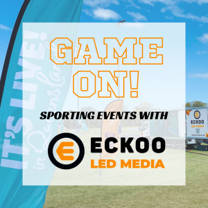 Game On! Sporting events with ECKOO LED Media
